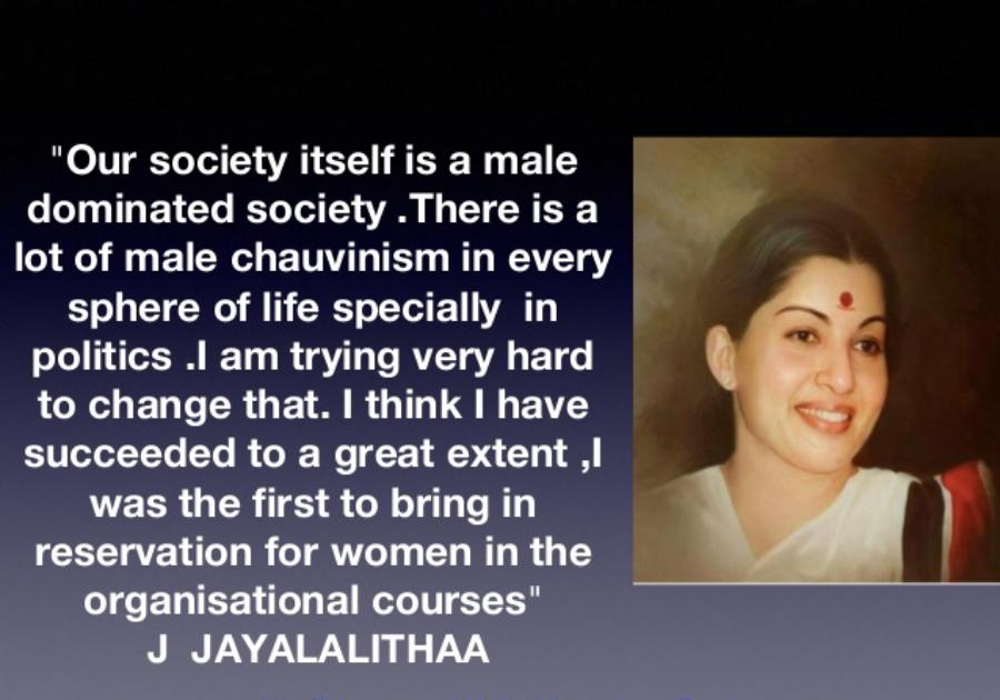 male dominated society-jayalalithaas-views